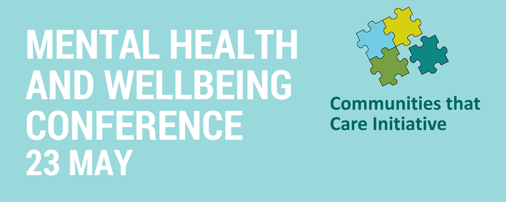 Mental Health and Wellbeing Conference 23 May