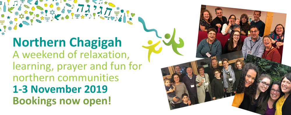 Northern Chagigah A weekend of relaxation, learning, prayer and fun for northern communities 1-3 November 2019 Bookings now open!