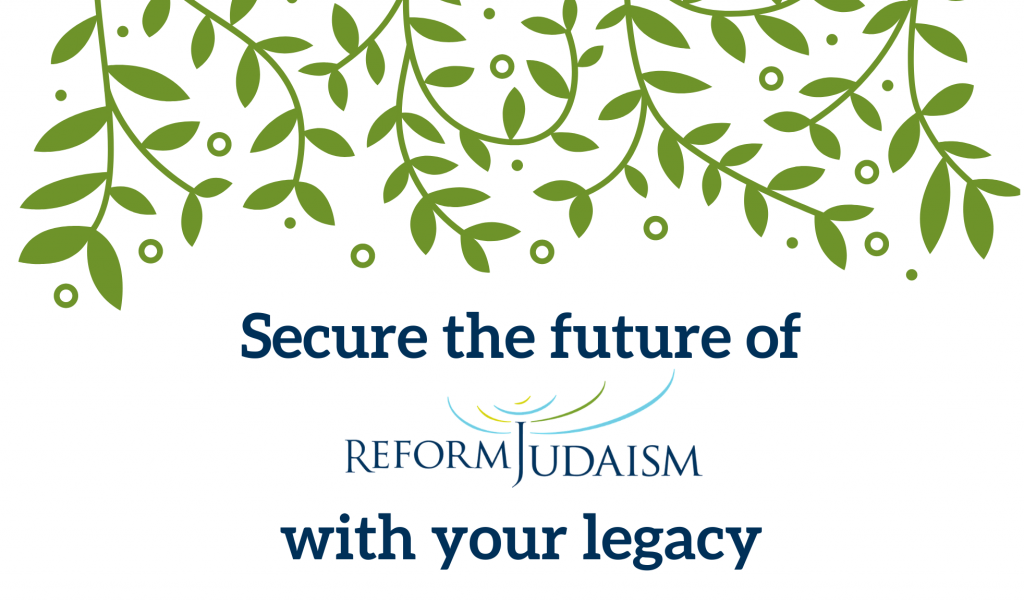Secure the future of Reform Judaism with your legacy