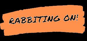 Rabbiting On Title logo